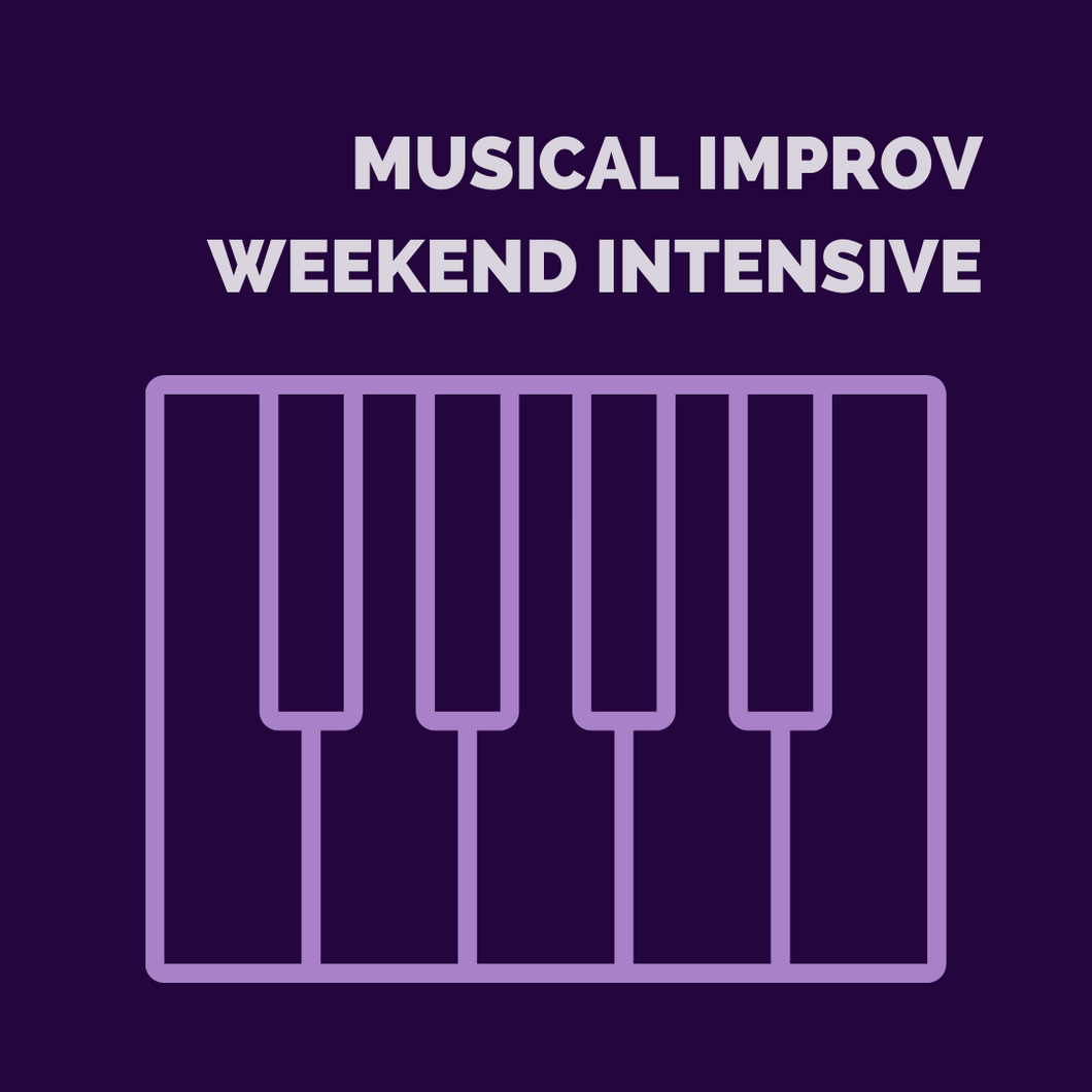 MUSICAL IMPROV WEEKEND INTENSIVE with Derek Miller (DEPOSIT only. Remainder due 6th January)