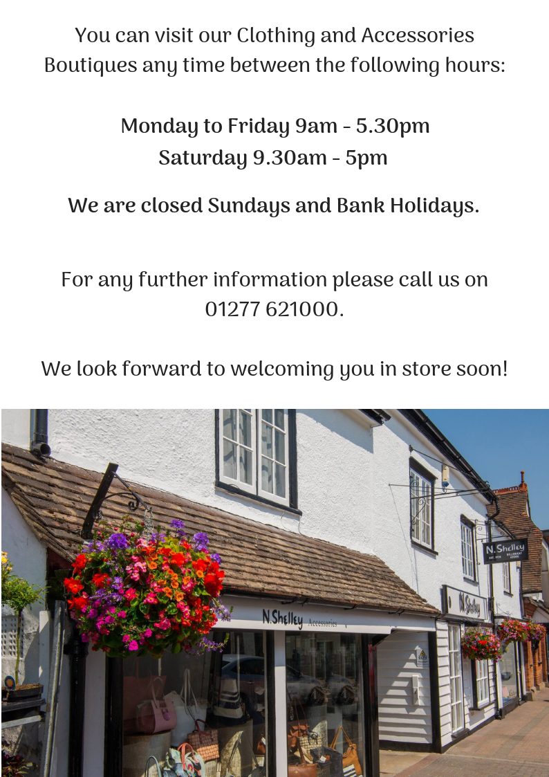 n.shelley opening hours monday to friday 9am - 5.30pm saturdays 9.30am - 5pm closed sundays and bank holidays