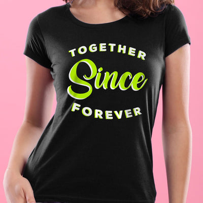Together, Forever! (Black) ,Matching Couple Tees