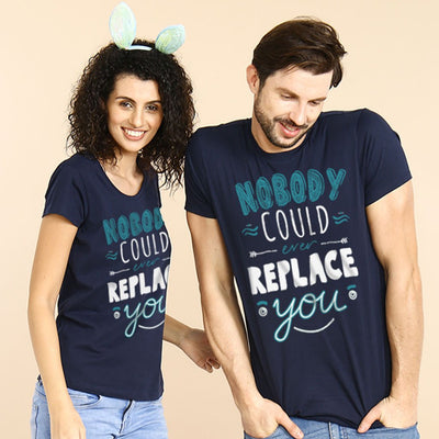 Nobody Can Replace You Matching Couple Tee