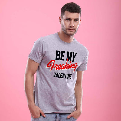 Be My Freaking Valentine!  Matching Couple Tees