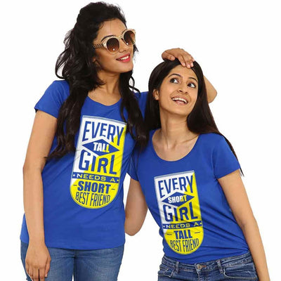 Every Short girl Needs Tall best friend Tee