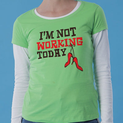 I'm not working today/Me neither Tees