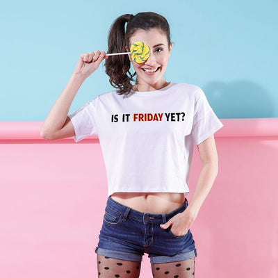 Is It Friday Yet, Crop Tops For Bffs
