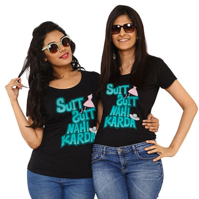 Suit Nahi Karda, Matching Friend Tees