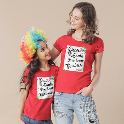 I Have Been Goodish, Mom And Daughter Matching Tees