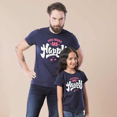 You Make Me Happy Dad & Daughter Tees