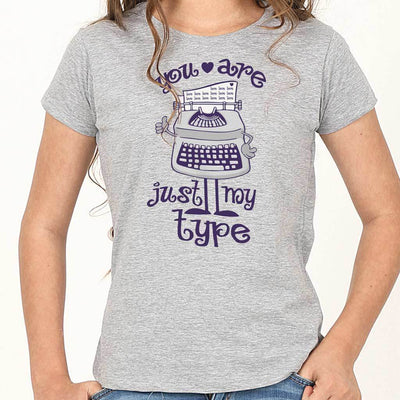 You're just my type Tees