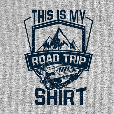 This is my road trip shirt Family Tees