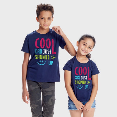 Cool Bro/Sis Just Showed Up, Matching Tees For Brother And Sister