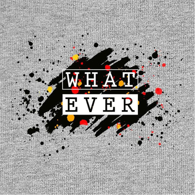 What Ever Tees