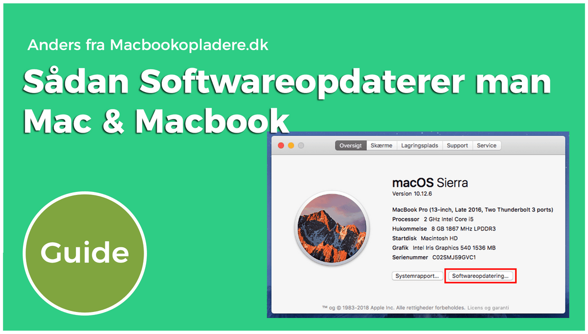 Guide: Sådan softwareopdaterer man Mac og Macbook. Opdater let MacOSX.