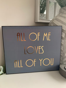 """All of me"" wall plaque"