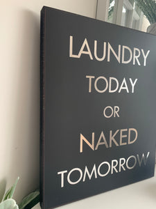 """Laundry today"" wall plaque"