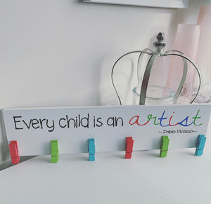 Every child is an artist wall plaque with pegs