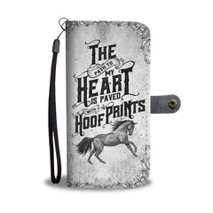 Horses My heart is paved with hoof prints