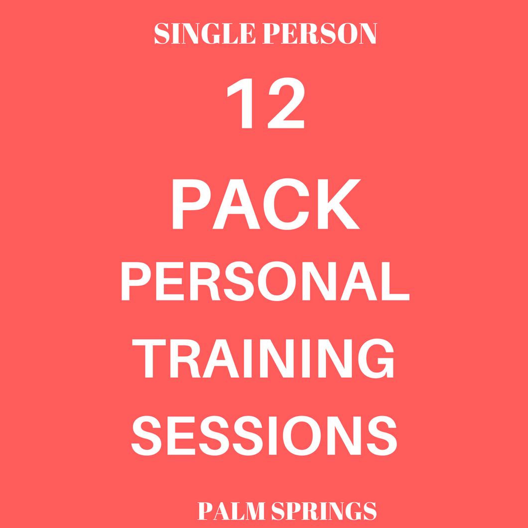 12 Pack Personal Training Sessions @ Palm Springs