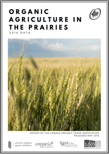 Organic Agriculture in the Prairies (2016 Statistics)