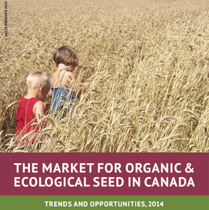 The Market for Organic & Ecological Seed in Canada