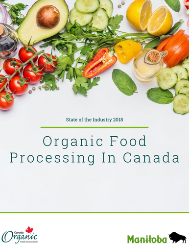 Organic Food Processing Report: State of the Industry 2018