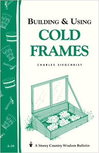 Building & /Using Cold Frames - Carolina Readiness, dooms day prepper supplies online
