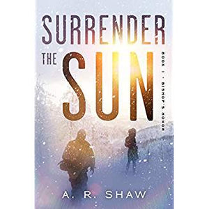 Surrender the Sun #1 - Carolina Readiness, dooms day prepper supplies online