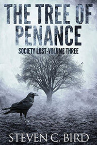 The Tree of Penance - Steve Bird - Carolina Readiness, dooms day prepper supplies online