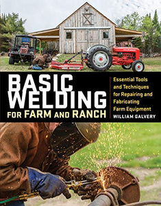 Basic Welding for Farm/Ranch - Carolina Readiness, dooms day prepper supplies online