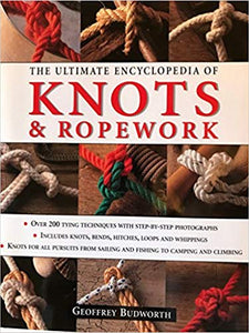The Ultimate Encyclopedia of Knots and Ropework - Carolina Readiness, dooms day prepper supplies online