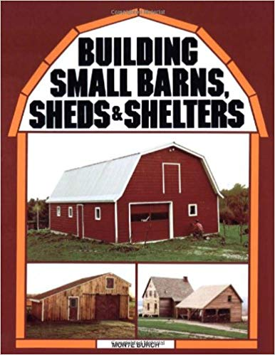 Building Small Barns/Sheds/Shelters - Carolina Readiness, dooms day prepper supplies online