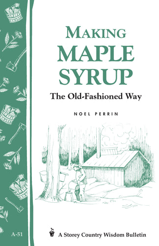 Making Maple Syrup - Carolina Readiness, dooms day prepper supplies online
