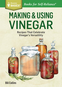 Making and Using Vinegar - Carolina Readiness, dooms day prepper supplies online