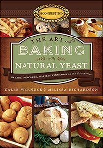Baking with Natural Yeast - Carolina Readiness, dooms day prepper supplies online