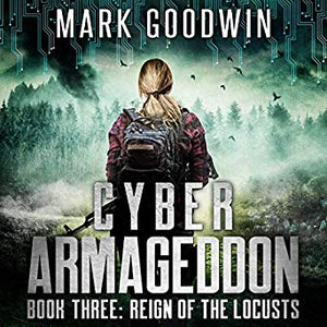 Cyber Armageddon/Reign of the Locusts - Carolina Readiness, dooms day prepper supplies online