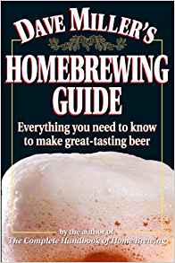 Dave Miller's Homebrewing Guide - - Carolina Readiness, dooms day prepper supplies online