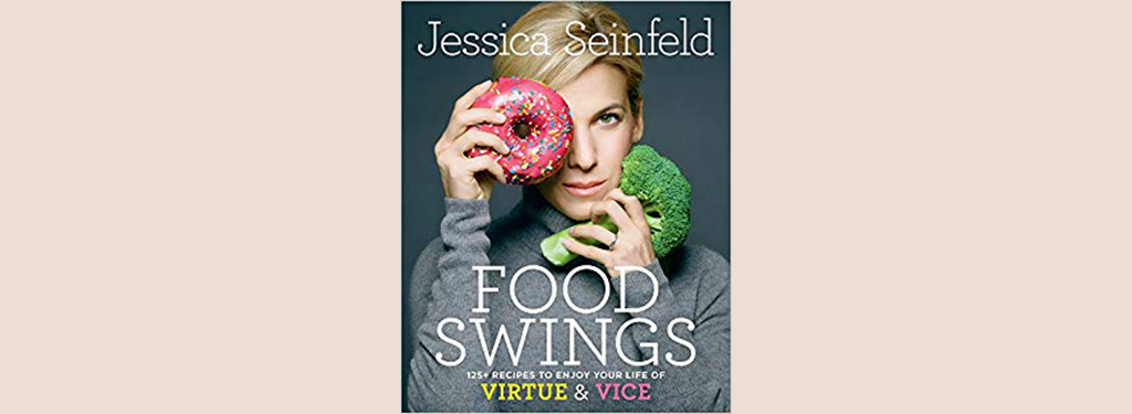 Jessica Seinfeld's Food Swings