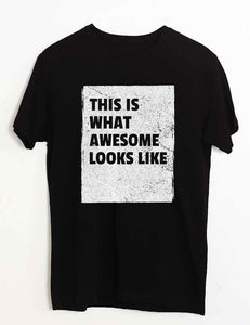 AWESOME LOOKS T-SHIRT