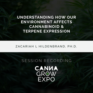 Understanding How Our Environment Affects Cannabinoid & Terpene Expression