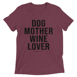 'Dog Mother Wine Lover' Tee