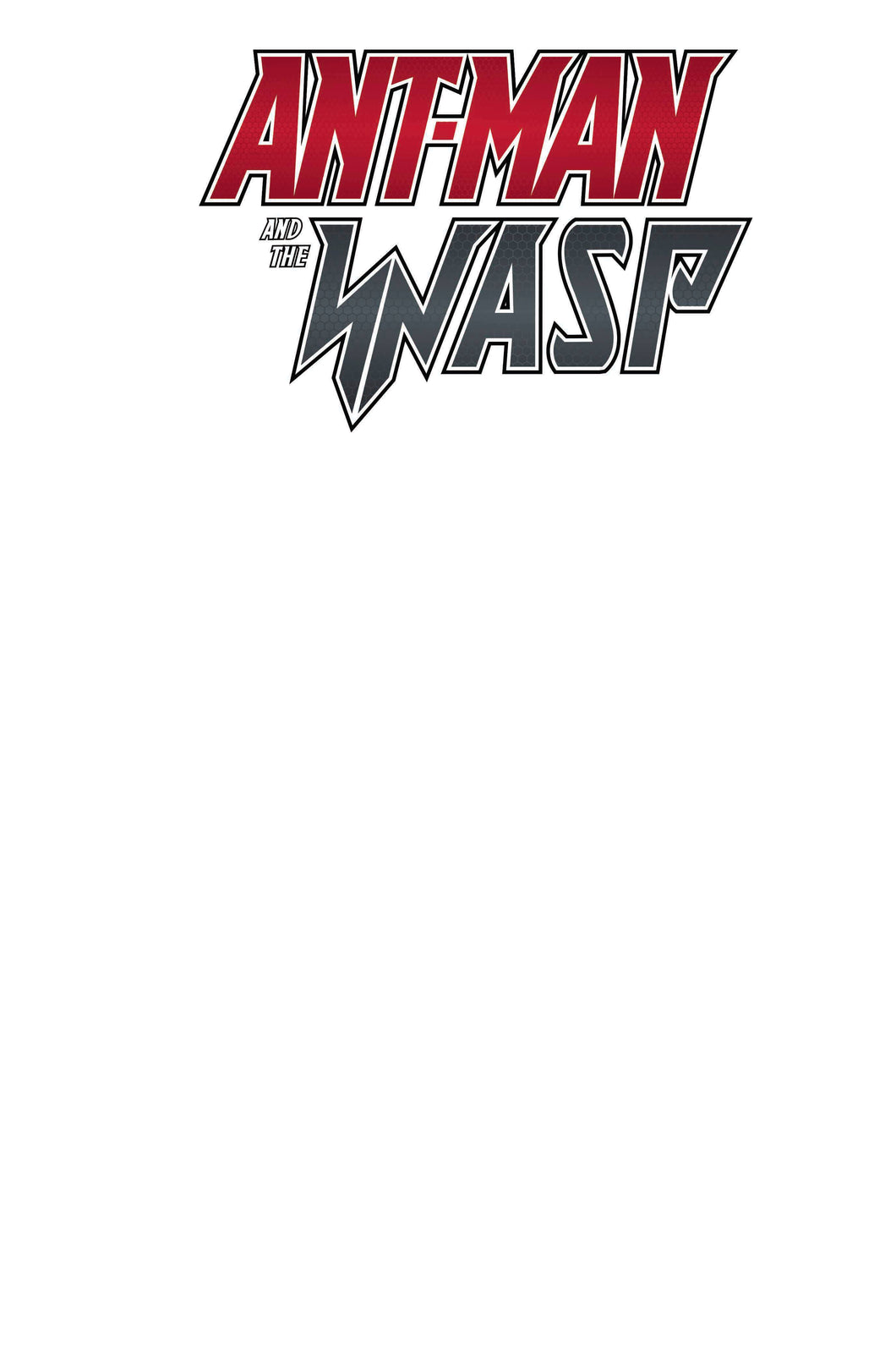 ANT-MAN AND THE WASP #1 (OF 5) BLANK VAR (06/06/2018)