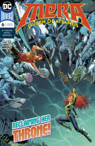 MERA QUEEN OF ATLANTIS #6 (OF 6) (07/25/2018)