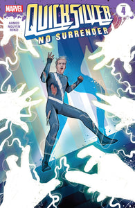 QUICKSILVER NO SURRENDER #4 (OF 5) (08/08/2018)