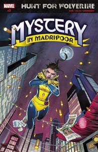 HUNT FOR WOLVERINE MYSTERY MADRIPOOR #3 (OF 4) (07/25/2018)