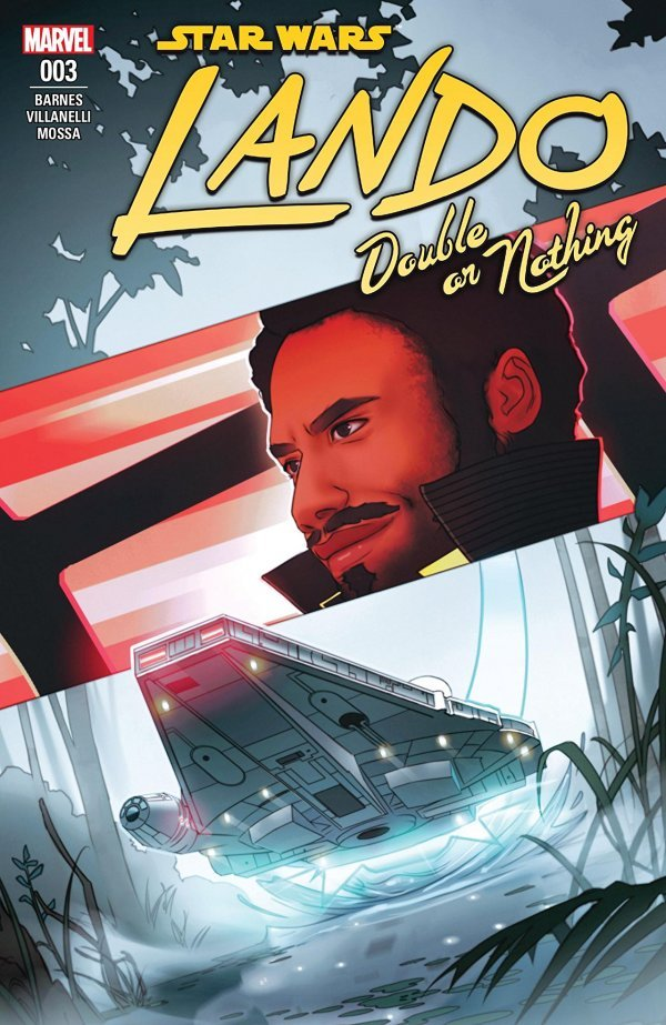STAR WARS LANDO DOUBLE OR NOTHING #3 (OF 5) (07/25/2018)