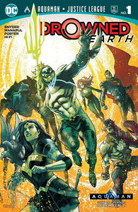 AQUAMAN JUSTICE LEAGUE DROWNED EARTH #1 (11/28/2018)