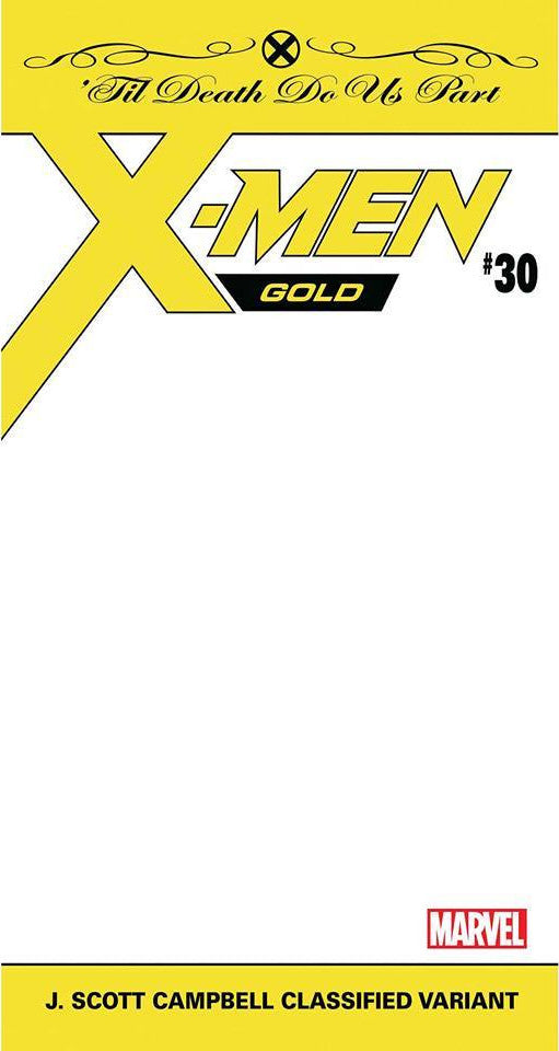 X-MEN GOLD #30 JSC CLASSIFIED VAR (06/20/2018)