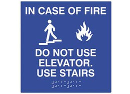 ADA Braille In Case of Fire Do Not Use Elevator Use Stairs
