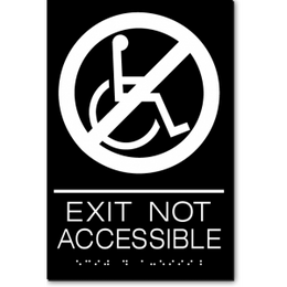 EXIT NOT ACCESSIBLE ADA Sign