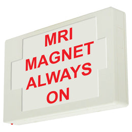 MRI Magnet always on LED Sign Red letter with White housing