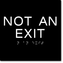 NOT AN EXIT ADA Sign